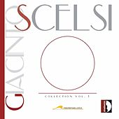 Play & Download Giacinto Scelsi: Collection Vol. 1 by Various Artists | Napster
