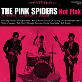 Play & Download Hot Pink by The Pink Spiders | Napster