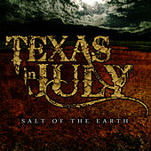Salt of the Earth - EP by Texas In July