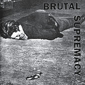 Brutal Supremacy by Various Artists