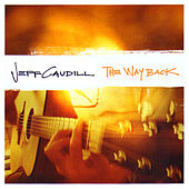 Play & Download The Way Back by Jeff Caudill | Napster