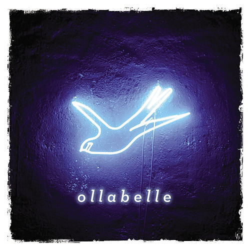 Play & Download Neon Blue Bird by Ollabelle | Napster