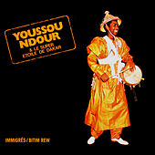 Play & Download Immigrés by Youssou N'Dour | Napster