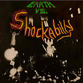 Earth vs. Shockabilly by Shockabilly