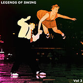 Legends Of Swing Vol.3 by Various Artists
