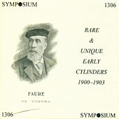 Play & Download Rare and Unique Early Cylinders, 1900-1903 by Various Artists | Napster