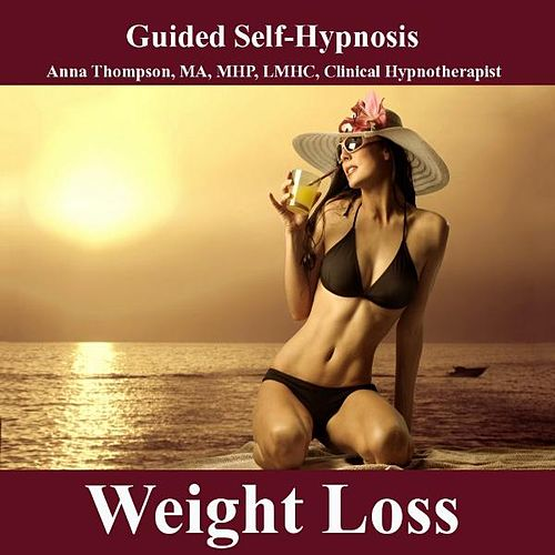 Weight Loss Hypnosis, Appetite Reduction, Body Image And Motivation To Exercise by Anna Thompson