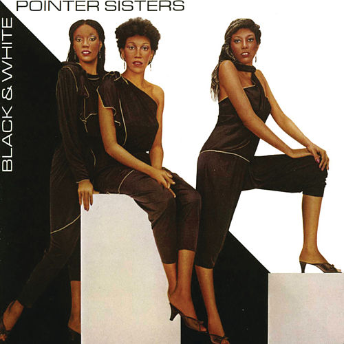 Play & Download Black & White by The Pointer Sisters | Napster