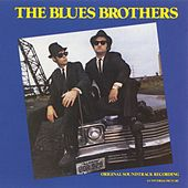 The Blues Brothers: Original Soundtrack Recording by Blues Brothers