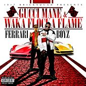 1017 Bricksquad Presents...Ferrari Boyz von Gucci Mane