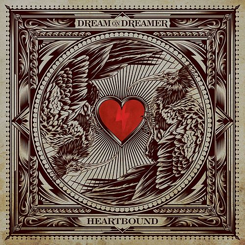 Play & Download Heartbound by Dream On Dreamer | Napster