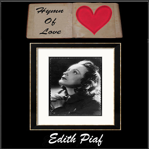 Play & Download Hymn To Love by Edith Piaf | Napster
