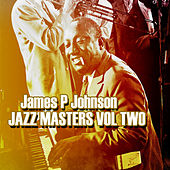 James P Johnson Jazz Masters Vol 2 by James P. Johnson
