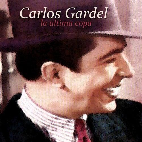 La Ultima Copa by Carlos Gardel