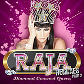 Play & Download Diamond Crowned Queen Remixes Part 2 by Raja | Napster