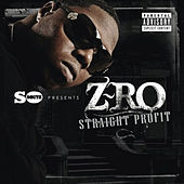 Play & Download Straight Profit by Z-Ro | Napster