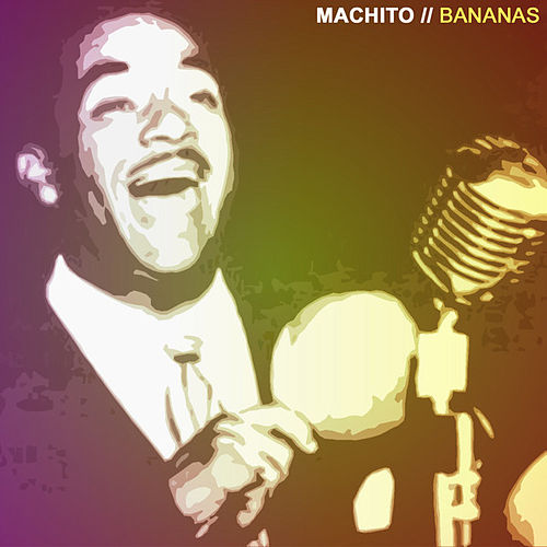 Play & Download Bananas by Machito | Napster
