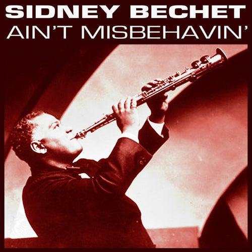 Ain't Misbehavin' by Sidney Bechet