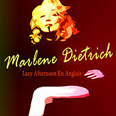 Lazy Afternoon En Anglais by Marlene Dietrich