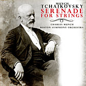 Play & Download Charles Munch: Tchaikovsky - Serenade for Strings in C major, Op. 48 (Digitally Remastered) by Charles Munch | Napster