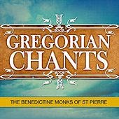 Play & Download Gregorian Chants by The Benedictine Monks Of St. Pierre | Napster