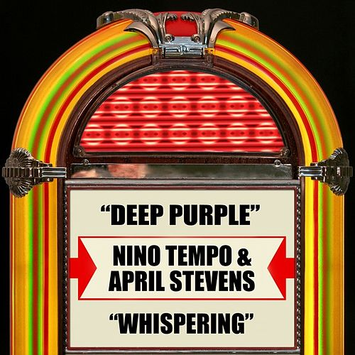 Play & Download Deep Purple / Whispering by Nino Tempo | Napster