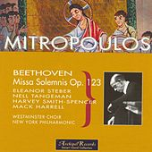 Play & Download Beethoven : Missia Solemnis Op.123 by Dimitri Mitropoulos | Napster