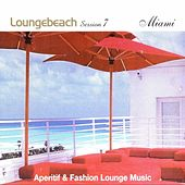 Loungebeach Session 7 - Miami by Fly2 Project
