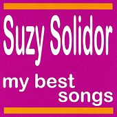 My Best Songs - Suzy Solidor by Suzy Solidor