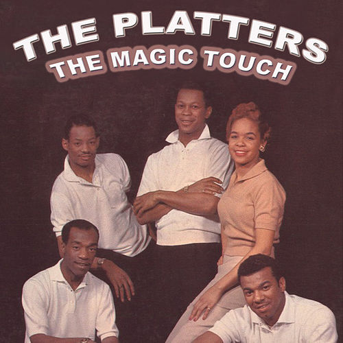 Play & Download The Magic Touch by The Platters | Napster