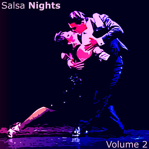 Play & Download Salsa Nights Vol 2 by Various Artists | Napster