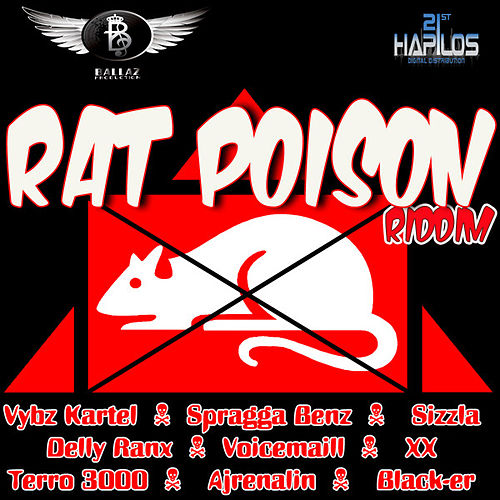 Play & Download Rat Poison Riddim by Various Artists | Napster