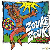 Play & Download Zouké Zouk by Zouké Zouk | Napster