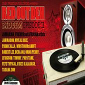 Red Out Deh Riddim by Various Artists