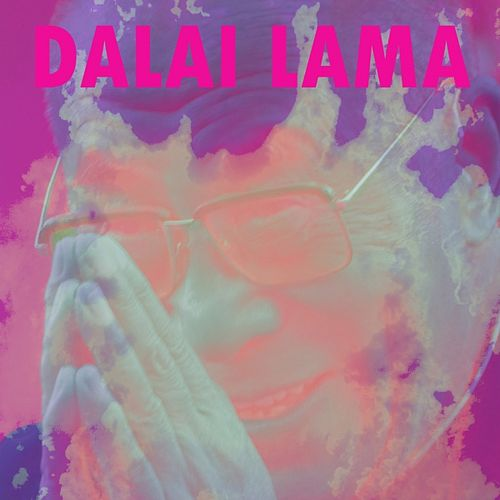Play & Download Dalai Lama by Dalai Lama | Napster