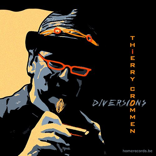 Play & Download Diversions by Thierry Crommen | Napster