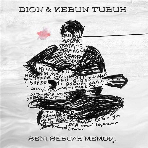 Seni Sebuah Memori by Dion