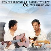 My Song of You by Jean-Pierre Danel