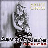 Play & Download Girl Next Door Artist Choice by Saving Jane | Napster