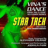 Star Trek: Vina's Dance - From the Classic Gene Roddenberry TV Series (feat. Joohyun Park) - Single by Alexander Courage