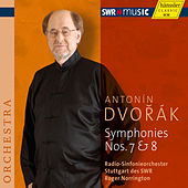 Play & Download Dvorak: Symphonies Nos. 7 & 8 by Roger Norrington | Napster