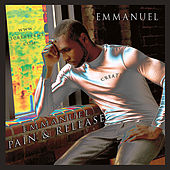 Play & Download Pain And Release by Emmanuel | Napster