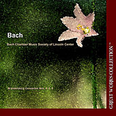 Play & Download Bach Brandenburg Concertos Nos. 4, 5, 6; The Great Works Collection by Bach Chamber Music Society of Lincoln Center | Napster
