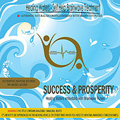 Play & Download Success & Prosperity - Healing Waters embedded with Brainwave Pulses by Binaural Beats | Napster