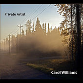 Play & Download Private Artist:  Commentaries On Life by Carol Williams | Napster