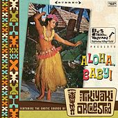 Aloha, Baby ! by The Tikiyaki Orchestra