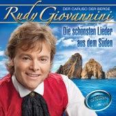 Play & Download Die schönsten Lieder aus dem Süden by Rudy Giovannini   Napster