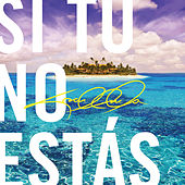 Play & Download Si Tu No Estás by Cosculluela | Napster