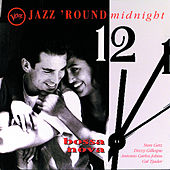 Play & Download Jazz 'Round Midnight: Bossa Nova by Various Artists | Napster