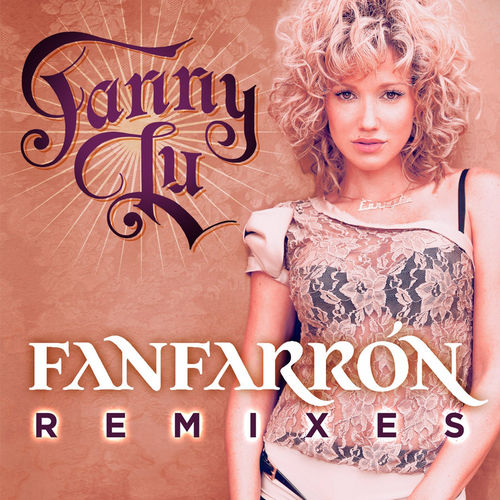 Play & Download Fanfarrón by Fanny Lu | Napster